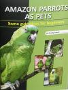 Amazon Parrots as Pets